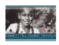 Emmett Till Travelling Exhibit