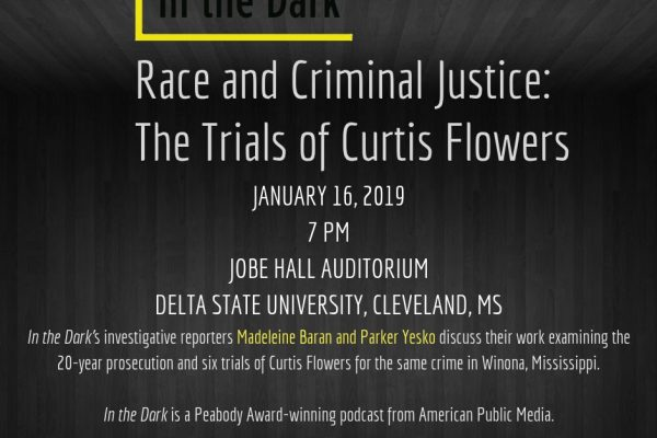 In the Dark: Race and Criminal Justice: The Trials of Curtis Flowers