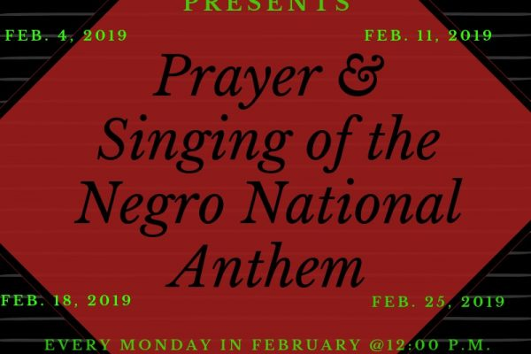 Prayer and Singing of the Negro National Anthem