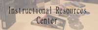 Instructional Resources Center
