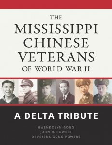 Mississippi Chinese Veterans of WWII: A Delta Tribute